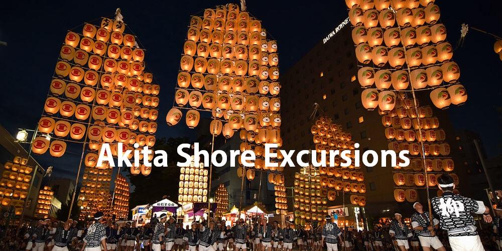 Akita shore excursions