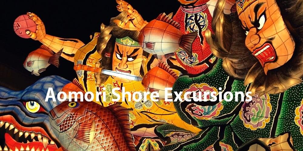 Aomori shore excursions