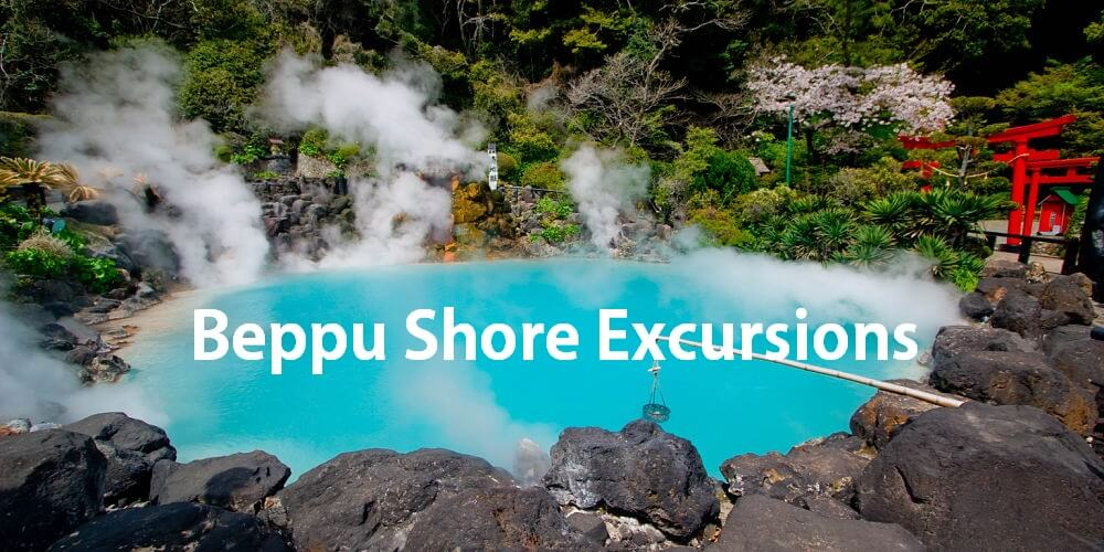 Beppu shore excursions