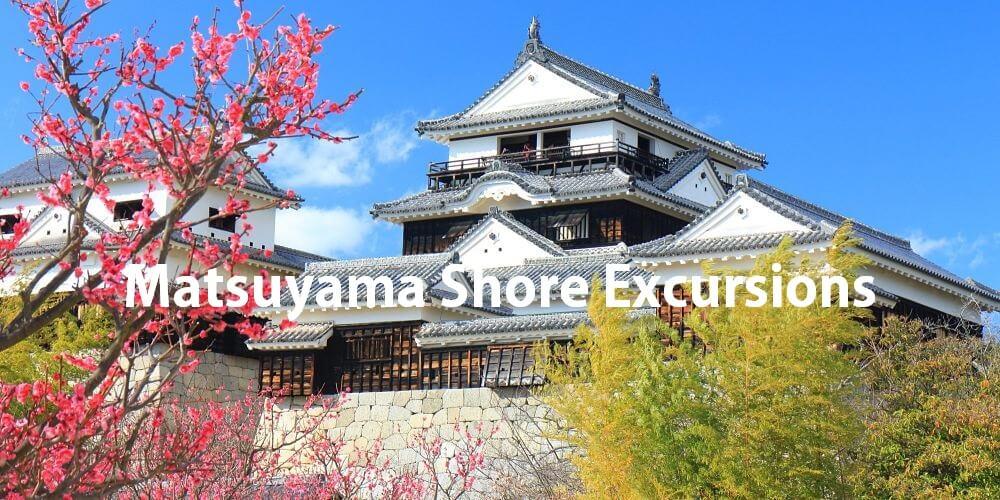 Matsuyama Shore Excursions