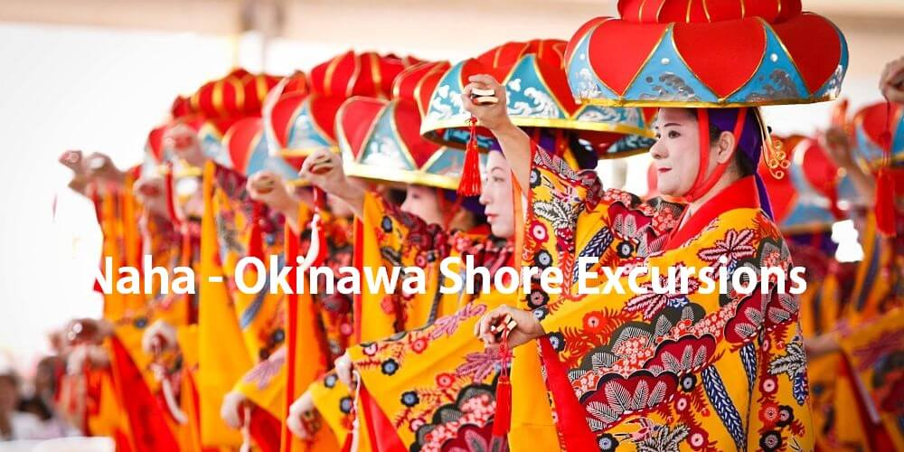 Naha-Okinawa shore excursions