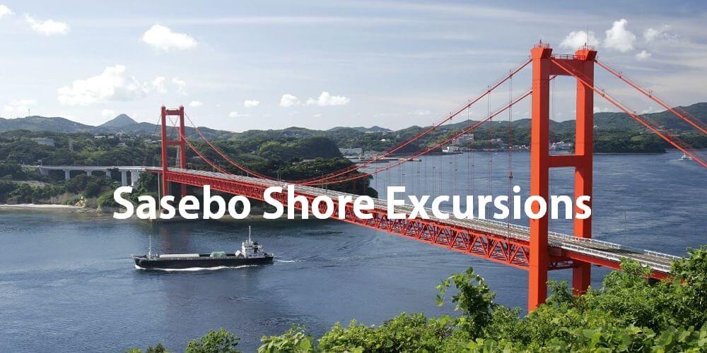 Sasebo Shore excursions