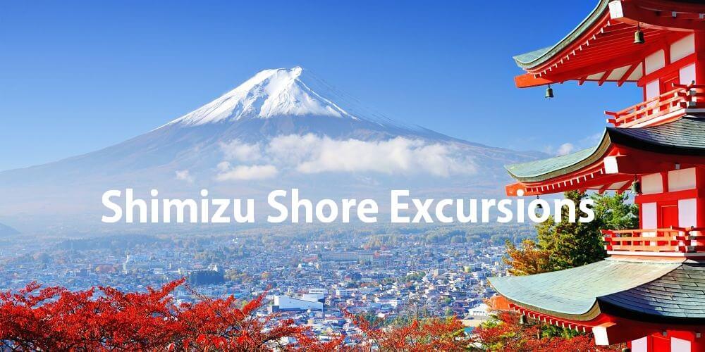 Shimizu Shore Excursions