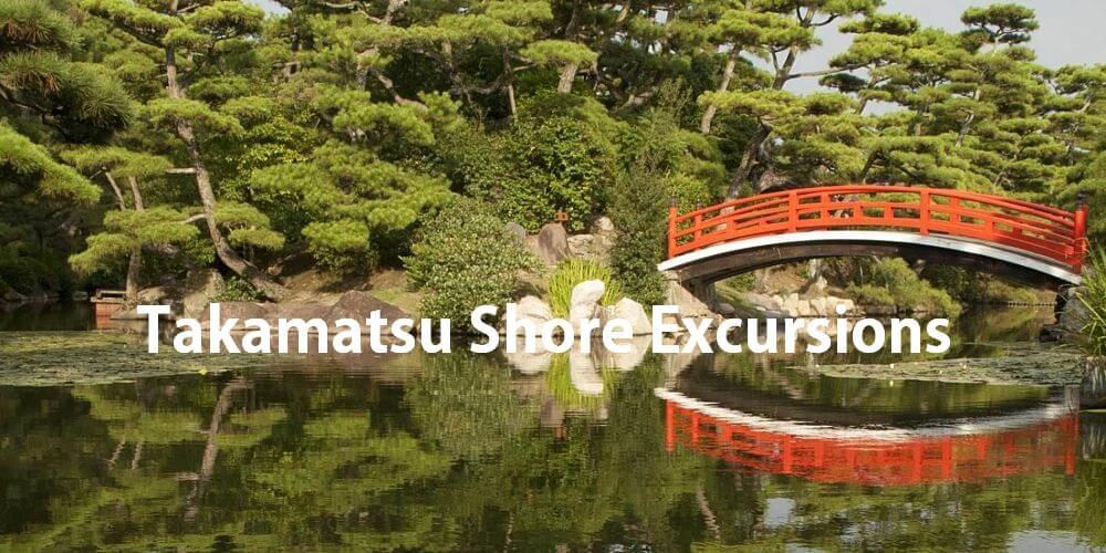 Takamatsu Shore excursions