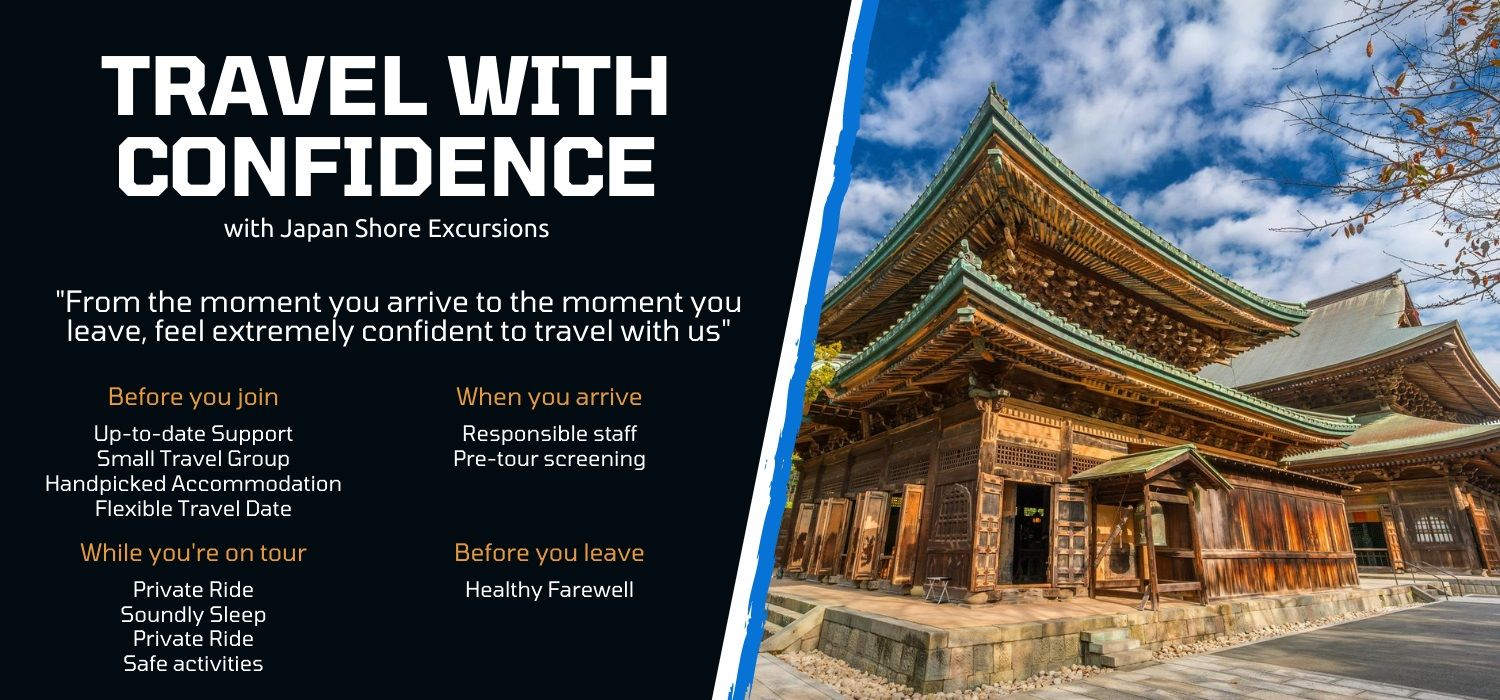Travel japan shore excursions with extreme confidence